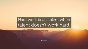 hard-work-beats-talent-when-talent-doesn-t-work